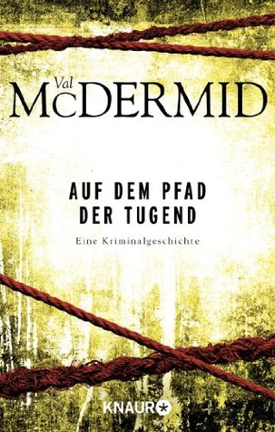 Auf dem Pfad der Tugend Val McDermid