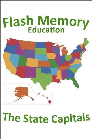 The State Capitals  by  Flash Memory Education