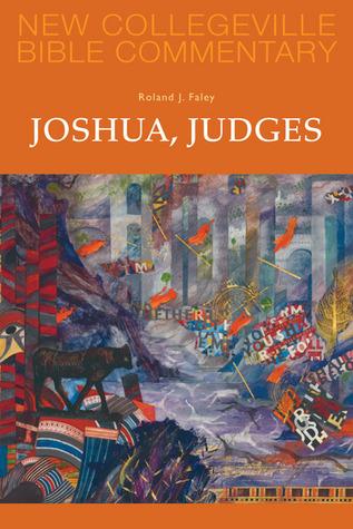 Joshua, Judges: Volume 7  by  Roland J. Faley