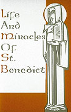 Life And Miracles Of St. Benedict Liturgical Press
