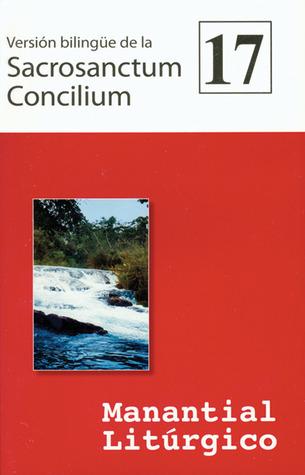Version bilingue de la  Sacrosanctum Concilium: Manantial Liturgico 17  by  Various