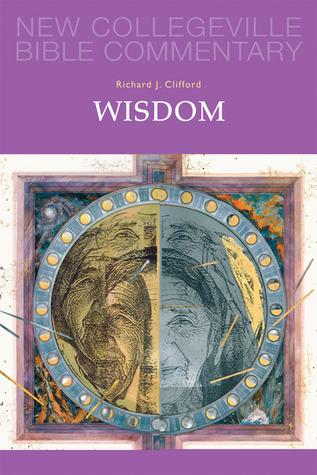 Wisdom: Volume 20  by  Richard J. Clifford