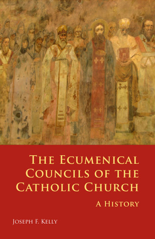The Ecumenical Councils of the Catholic Church: A History of the Cure of Souls  by  Joseph Kelly