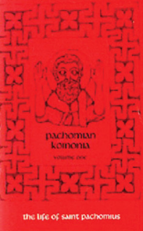 Pachomian Koinonia III.: Instructions, Letters and Other Writings of Saint Pachomius and HisDisciples (Cistercian Studies, No. 47)  by  Armand Veilleux
