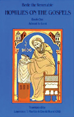 Bede The Venerable: Homilies on the Gospel Book One - Advent to Lent  by  Bede