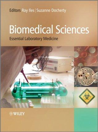 Biomedical Sciences  by  Raymond Iles