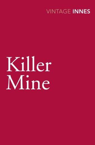 Killer Mine Hammond Innes