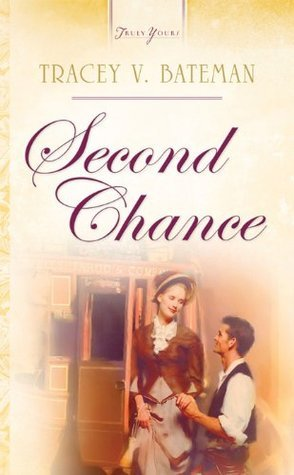 Second Chance Tracey V. Bateman