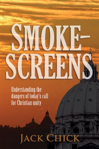 Smokescreens  by  Jack T. Chick