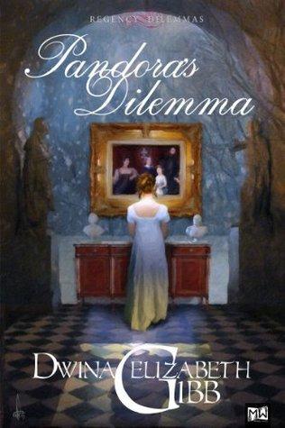 Pandoras Dilemma Dwina Elizabeth Gibb