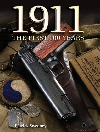 1911: The First 100 Years Patrick Sweeney
