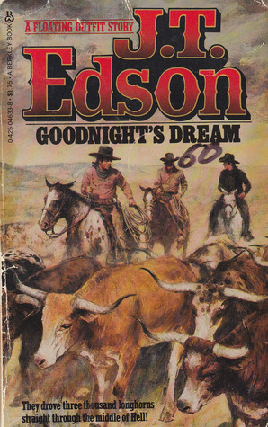 Goodnights Dream (Floating Outfit, #4) J.T. Edson