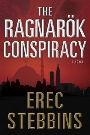 The Ragnarök Conspiracy  by  Erec Stebbins