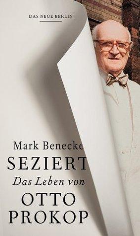 Seziert: Das Leben von Otto Prokop Mark Benecke