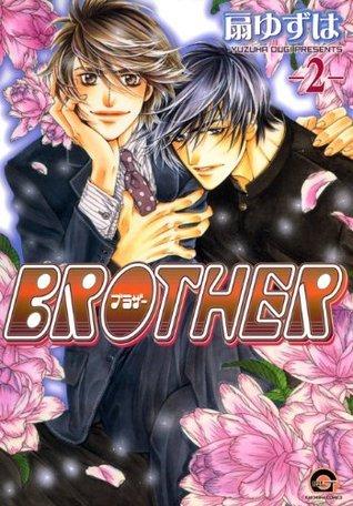 BROTHER: 2 (GUSH COMICS)  by  Yuzuha Ougi
