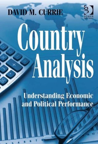 Country Analysis David M. Currie