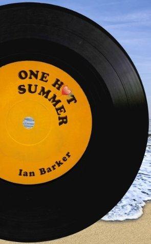 One Hot Summer Ian Barker