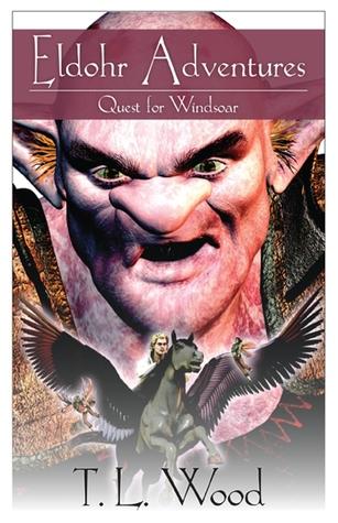 Quest for Windsoar (Eldohr Adventures, #2)  by  T.L. Wood