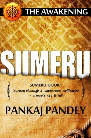 Sumeru The Awakening  by  Pankaj Pandey