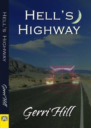 Hells Highway  by  Gerri Hill