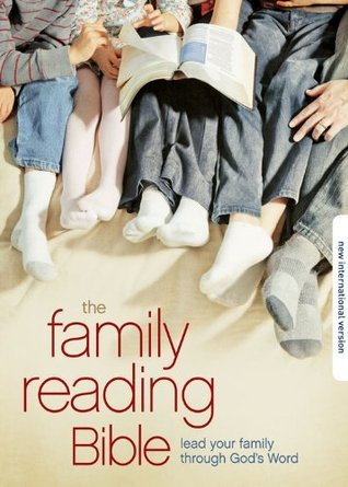 The NIV Family Reading Bible: A Joyful Discovery: Explore Gods Word Together  by  Zondervan Publishing