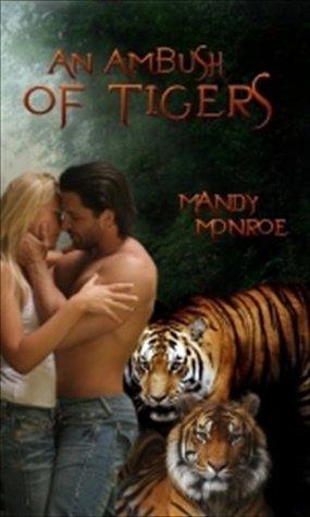 An Ambush of Tigers  by  Mandy Monroe