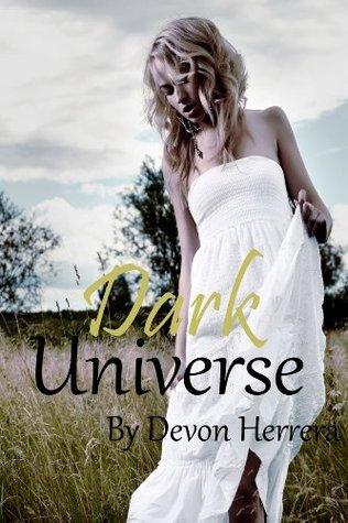 Dark Universe (The Universe Series) Devon Herrera