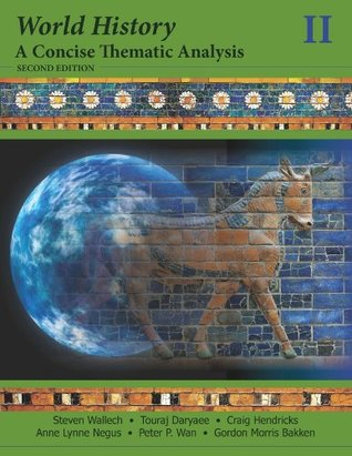 World History, a Concise Thematic Analysis Steven Wallech