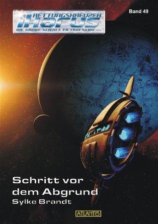 Schritt vor dem Abgrund - Band 49 (Rettungskreuzer Ikarus) Sylke Brandt