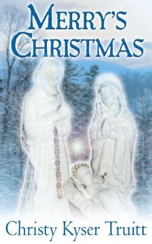 Merrys Christmas Christy Truitt