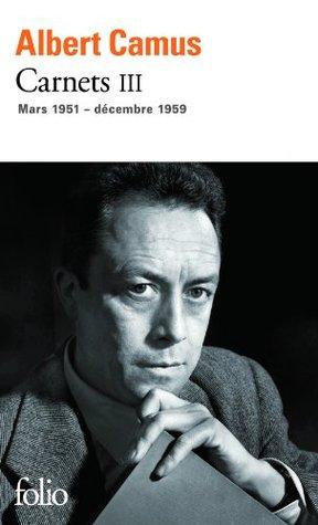 Carnets T3  by  Albert Camus