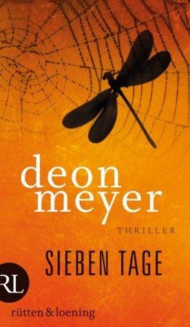 Sieben Tage: Thriller  by  Deon Meyer