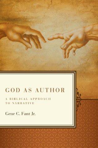 God As Author Gene C. Fant Jr.