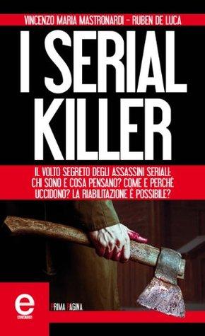 I serial killer  by  Vincenzo Maria Mastronardi