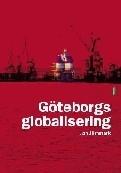 Göteborgs globalisering  by  Jan Jörnmark