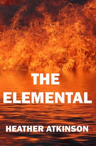 The Elemental (Blair Dubh Trilogy #1)  by  Heather Atkinson