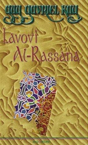 Lavovi Al-Rassana  by  Guy Gavriel Kay