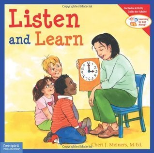 Listen and Learn (Learning to Get Along, Book 2) Cheri J. Meiners