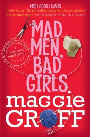 Mad Men, Bad Girls  by  Maggie Groff