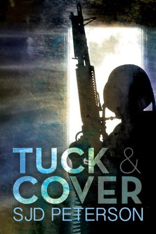 Tuck And Cover (Rough Rangers, Volume #2) S.J.D. Peterson