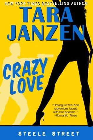 Crazy Love Tara Janzen