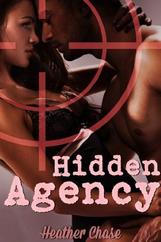 Hidden Agency Heather  Chase