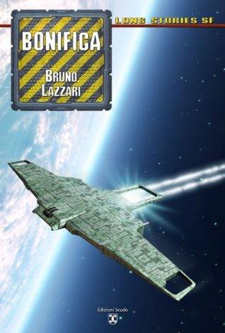 Bonifica (Long Stories SF)  by  Bruno Lazzari