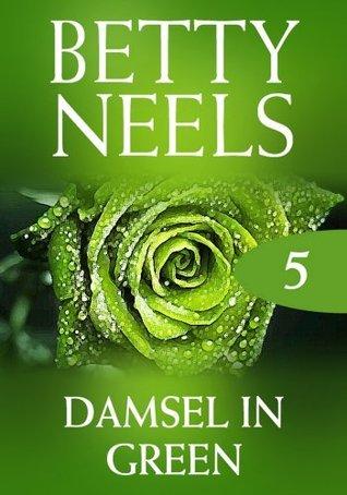 Damsel In Green (Betty Neels Collection - Book 5) Betty Neels