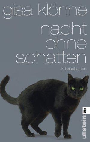 Nacht ohne Schatten: Judith Kriegers dritter Fall (Ein Judith-Krieger-Krimi)  by  Gisa Klönne