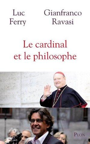 Le cardinal et le philosophe Gianfranco Ravasi