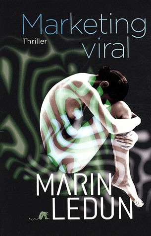 Marketing Viral  by  Marin Ledun