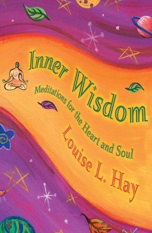 Inner Wisdom L. Hay, Louise