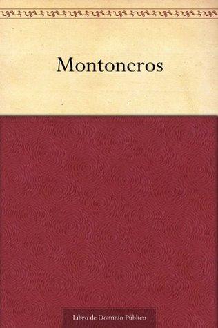 Montoneros  by  Eduardo Gutiérrez