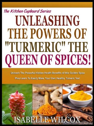 THE AMAZING POWERS OF CINNAMON Discover The Hidden And Little Isabelle Wilcox